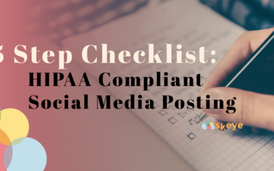 5 Step Checklist: HIPAA Compliant Social Media Posting